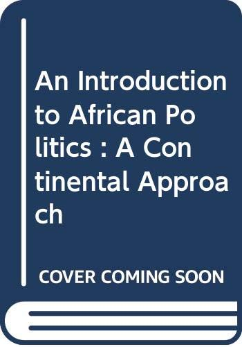 An Introduction to African Politics : A: Leslie Rubin; Brian