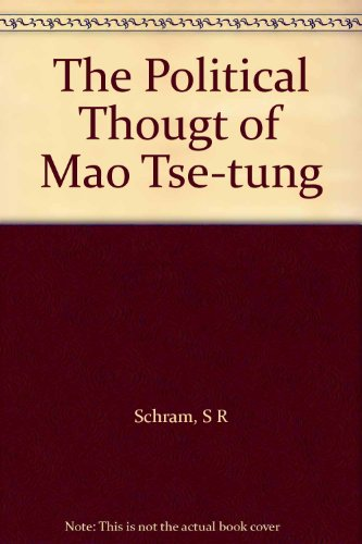 9780275670733: Political Thought of Mao Tse-Tung