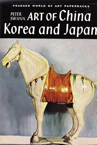 9780275701406: Art of China, Korea, and Japan