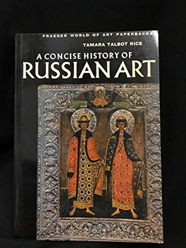 9780275701505: Concise History of Russian Art, A - Praeger World of Art Paperbackl [Paperbac...