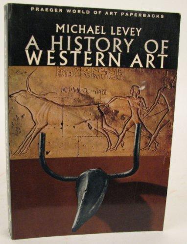 9780275708207: A History of Western Art