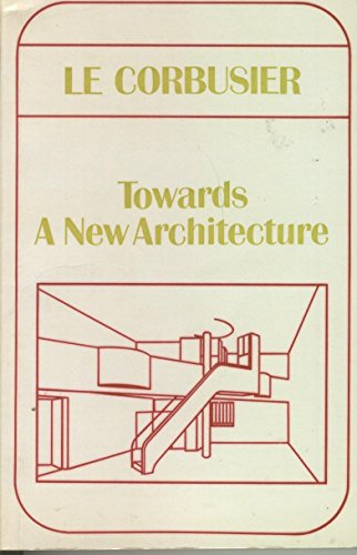9780275709907: Towards a New Architecture