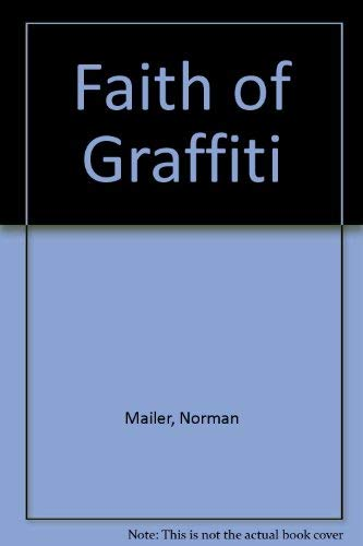 9780275716103: Faith of Graffiti