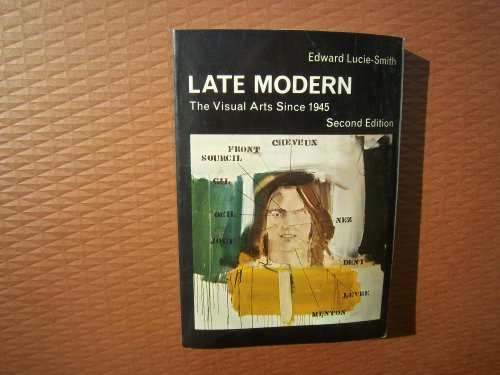9780275717605: Late modern: The visual arts since 1945