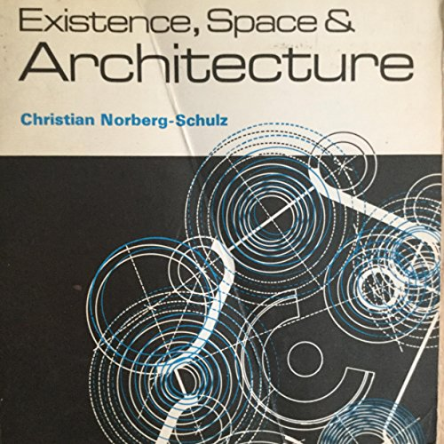 9780275781200: Existence, Space & Architecture (Praeger Paperbacks)