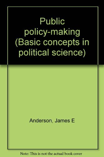 9780275846800: Public policy-making (Basic concepts in political science)