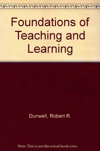 9780275848309: Foundations of Teaching and Learning