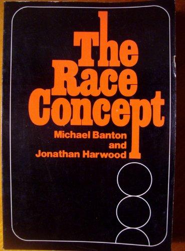 9780275852405: The Race Concept