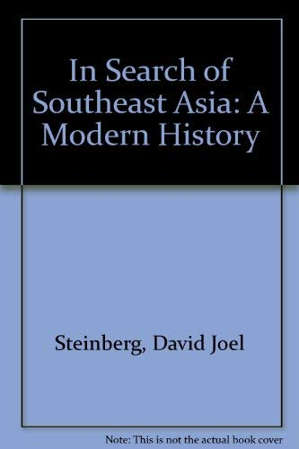 9780275883904: In Search of Southeast Asia: A Modern History