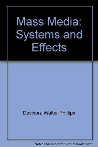 9780275891404: Mass Media: Systems and Effects
