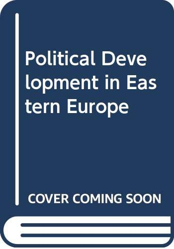 9780275896409: Political Development in Eastern Europe (Praeger special studies in international politics and government)