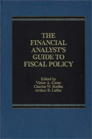 9780275900397: The Financial Analyst's Guide to Fiscal Policy