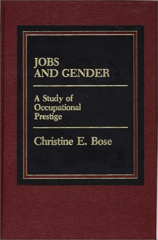9780275900649: Jobs and Gender: A Study of Occupational Prestige