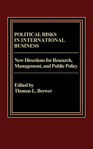 9780275900663: Political Risks in International Business: New Directions for Research, Management, and Public Policy