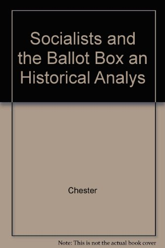 9780275900731: Socialists and the Ballot Box: An Historical Analysis