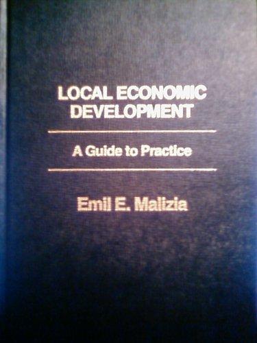 9780275901424: Local Economic Development: A Guide to Practice