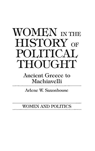 9780275901608: Women in the History of Political Thought: Ancient Greece to Machiavelli (Women and Politics)