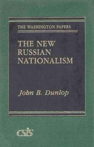 9780275901912: The New Russian Nationalism (The Washington Papers)