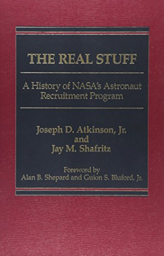 9780275901950: The Real Stuff: A History of NASA's Astronaut Recruitment Policy