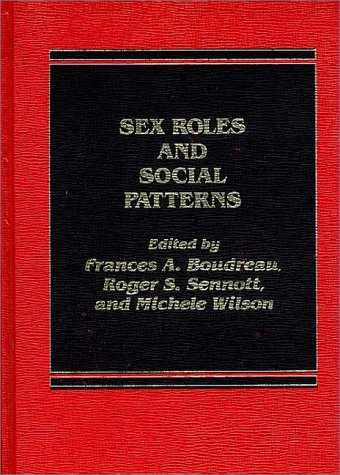 9780275901967: Sex Roles and Social Patterns