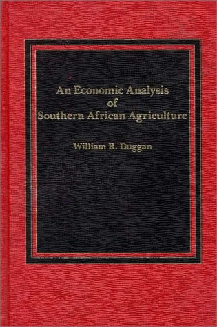 9780275902032: An Economic Analysis of Southern African Agriculture.
