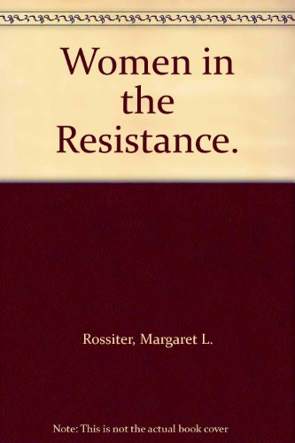 9780275902223: Women in the Resistance.