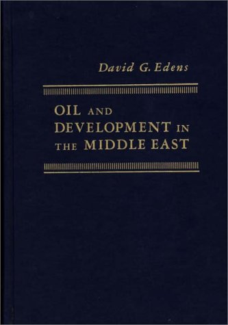 9780275903497: Oil and Development in the Middle East