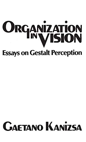 9780275903732: Organization in Vision: Essays on Gestalt Perception