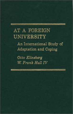 9780275903770: At a Foreign University an International Study of