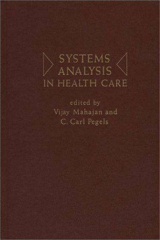9780275903848: Systems Analysis in Health Care