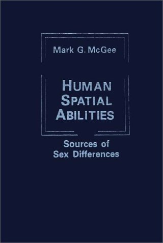 9780275903916: Human Spatial Abilities: Sources of Sex Difference