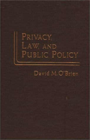 9780275904036: Privacy, Law, and Public Policy