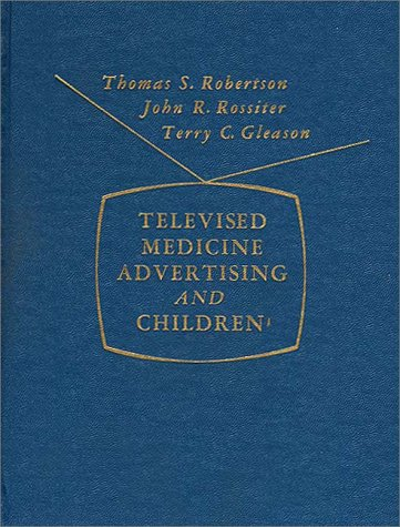 9780275904135: Televised Medicine Advertising and Children.
