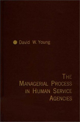 9780275904401: The Managerial Process in Human Service Agencies.