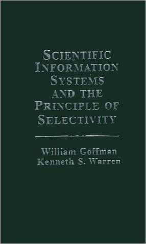 9780275904890: Scientific Information Systems and the Principle of Selectivity: