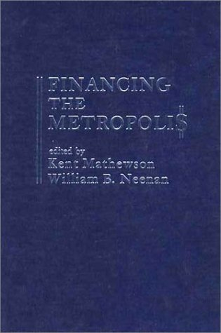 9780275905187: Financing the Metropolis
