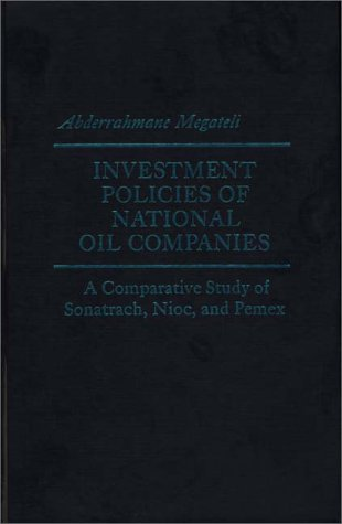 9780275905224: Investment Policies of National Oil Companies