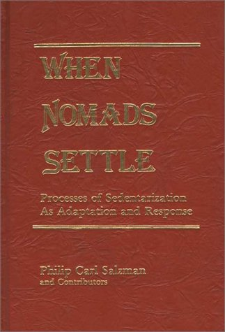 9780275905439: When Nomads Settle (American Political Parties and Elections)