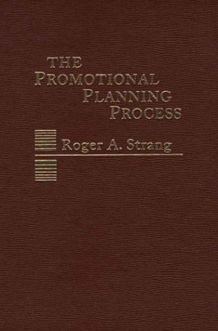 9780275905583: The Promotional Planning Process.
