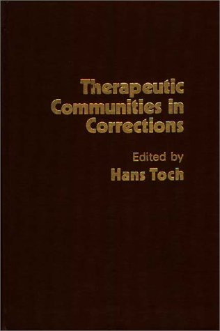 9780275905613: Therapeutic Communities in Corrections