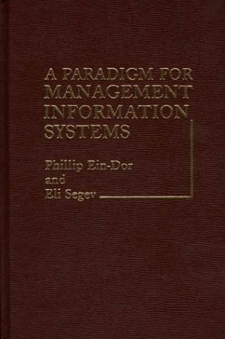 9780275906085: A Paradigm for Management Information Systems