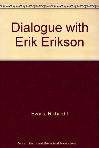 9780275906139: Dialogue With Erik Erikson