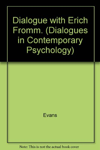9780275906146: Dialogue with Erich Fromm. (Dialogues in Contemporary Psychology Series)