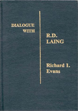 9780275906177: Dialogue with R.D. Laing (Dialogues in Contemporary Psychology Series)