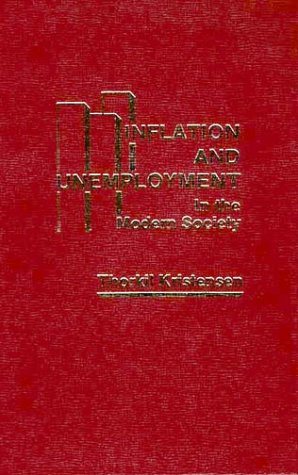 9780275906641: Inflation and Unemployment in the Modern Society
