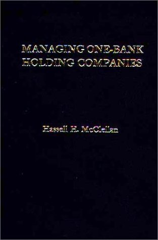 9780275906801: Managing One-Bank Holding Companies