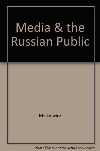 9780275906825: Media & the Russian Public