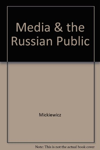 9780275906825: Media and the Russian Public