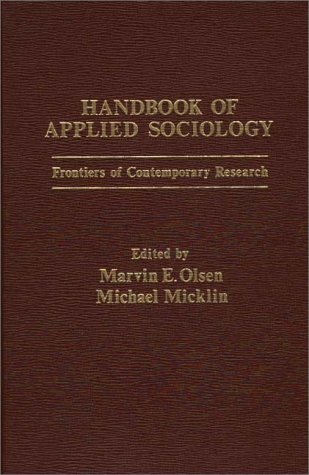 9780275906955: Handbook of Applied Sociology: Frontiers of Contemporary Research