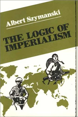 9780275907280: Logic of Imperialism